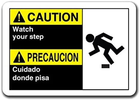 Caution Sign - Caution Watch Your Step (Bilingual Spanish) Sticker Safety Sign Ansi OSHA Sticker Sign - Sticker Graphic Sign - Will Stick to Any Smooth Surface