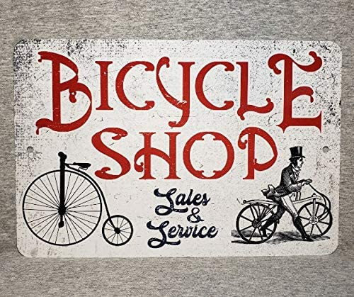 Metal Sign Bicycle Shop Bike Bikes High Wheel Vintage Style Replica Old Antique Cycle Dealer Garage Man Cave Plaque Aluminum, Metal Signs Tin Plaque Wall Art Poster for Home Decor 12