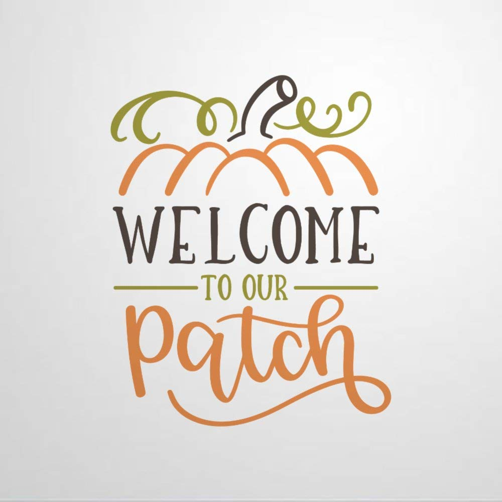 Welcome to Our Patch Pumpkin Harvest Wall Decal Saying,Autumn,Farmhouse Wall Sticker Family Room,Wall Art Decor for Boys Room Kids Bedroom Living Room