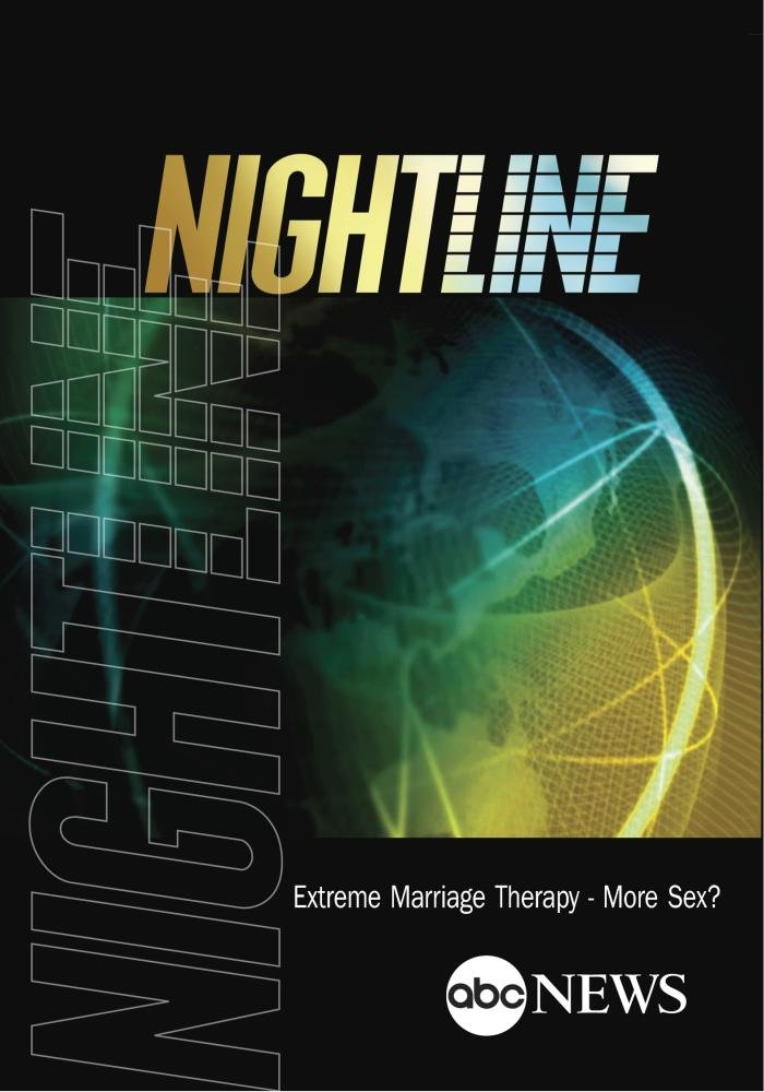 NIGHTLINE: Extreme Marriage Therapy - More Sex?: 5/4/12