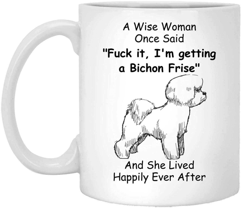Lplpol A Wise Woman One Said Mug - Bichon Frise Mug - Gifts for Women - Dog Mom Mug 15 oz
