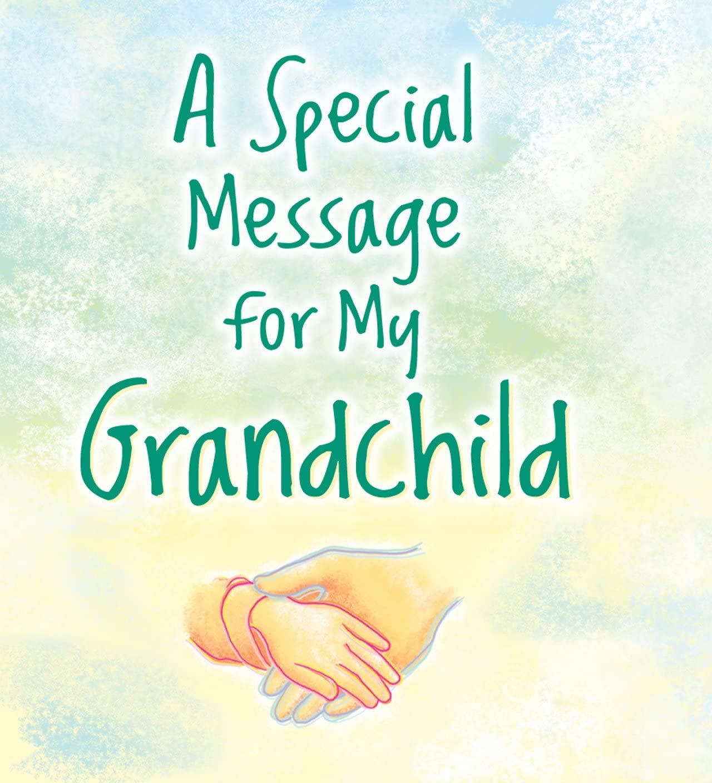 Little Keepsake Book: A Special Message for My Grandchild, 2.75 x 3.25