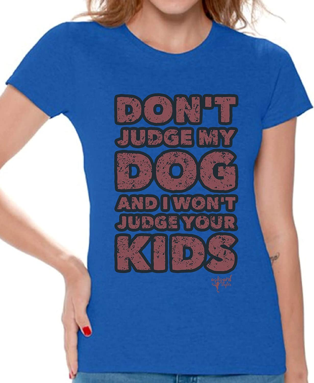 Awkward Styles Womens Dont Judge My Dog and I Wont Judge Your Kids Tshirt Shirt + Bookmark