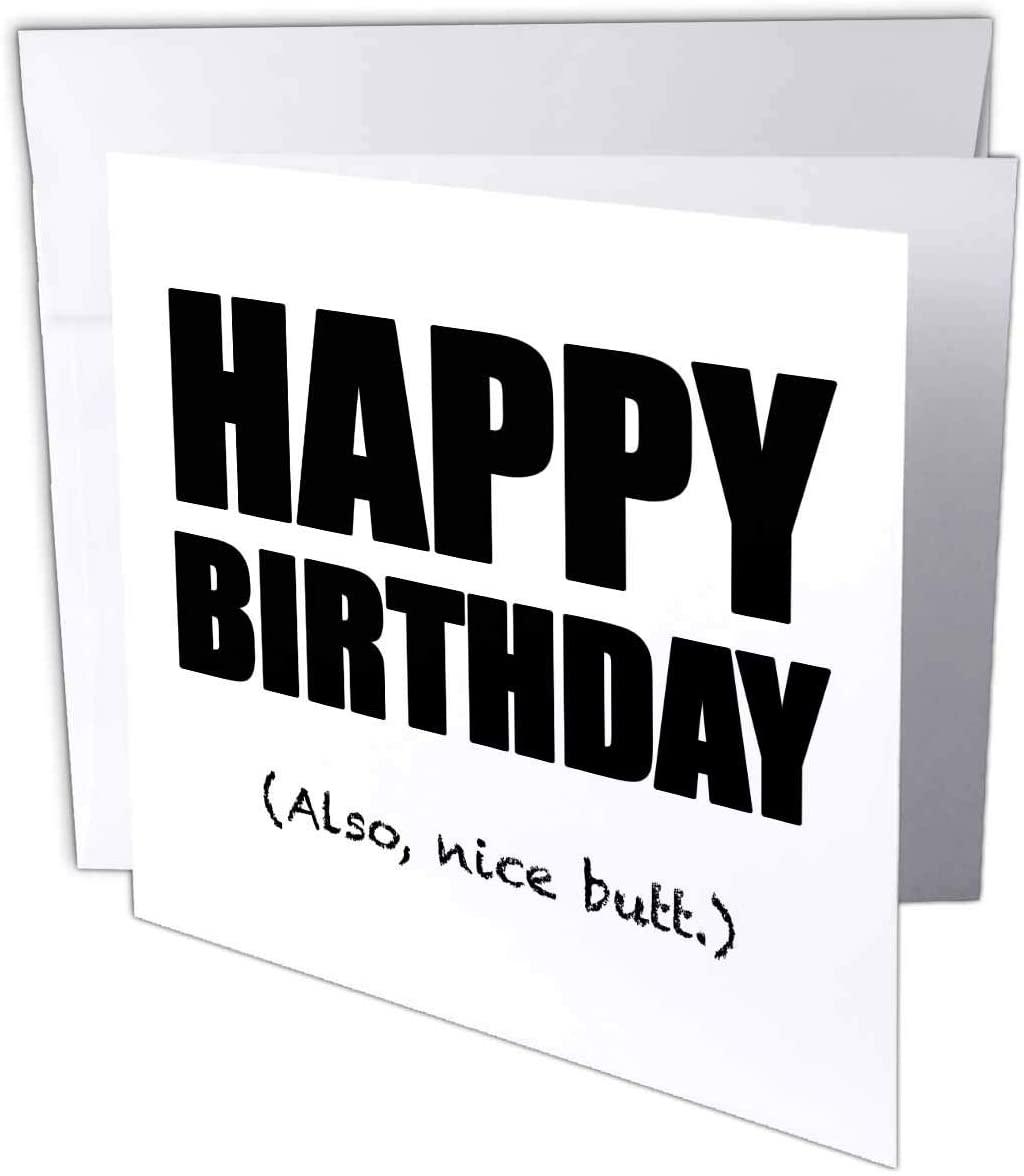 3dRose Happy Birthday Also Nice Butt Black - Greeting Card, 6
