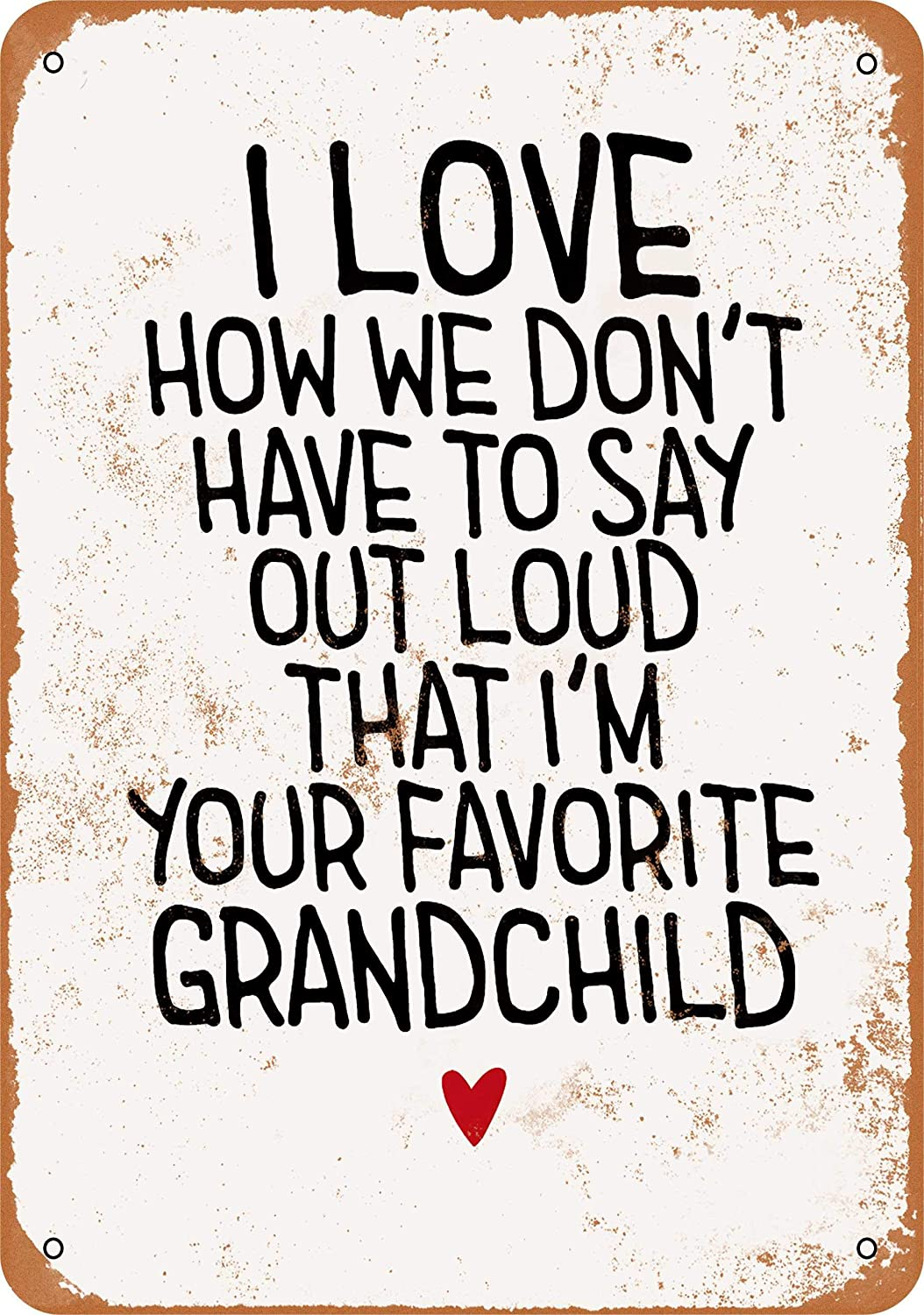 Wall-Color 10 x 14 Metal Sign - I'm Your Favorite Grandchild - Vintage Look