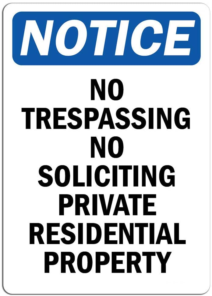Notice - No Trespassing No Soliciting Private Residential Sign | Label Decal Sticker Retail Store Sign Sticks to Any Surface 8
