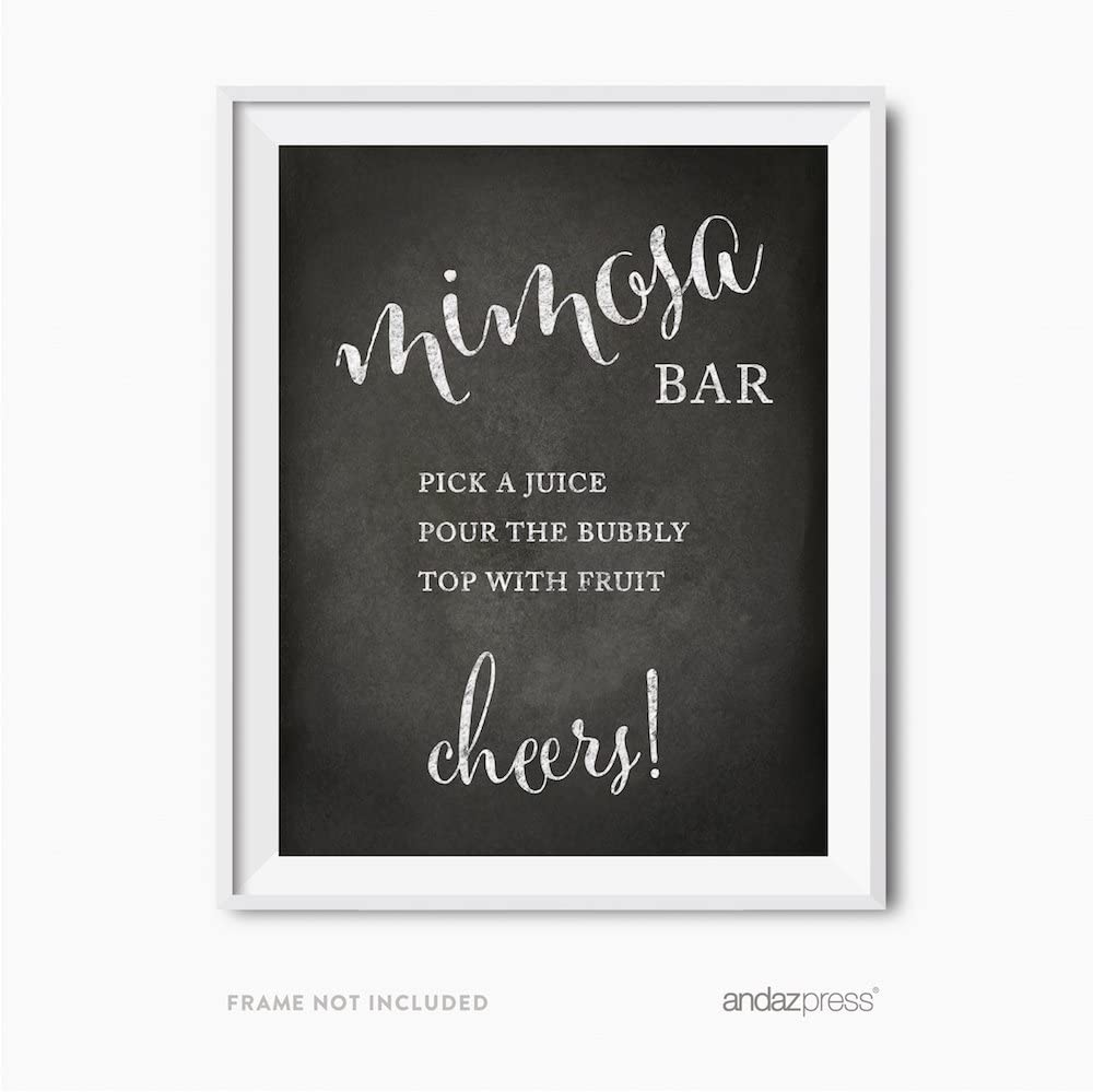 Andaz Press Wedding Party Signs, Vintage Chalkboard Print, 8.5x11-inch, Build Your Own Mimosa Pick a Juice, Pour The Bubbly Champagne, Top with Fruit Cheers! Dessert Table Sign, 1-Pack, Unframed