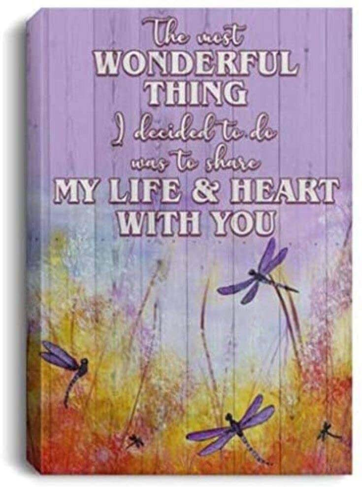 Meaningful Quote The Most Wonderful Thing I Decided to Do Dragonfly Framed Canvas – Perfect Happy Birthday Present On Christmas, Birthday 32 (32x48)