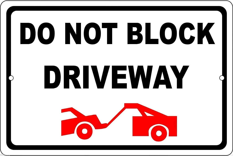 MAIYUAN Tin Sign do NOT Block Driveway Tow Away Zone Weatherproof Aluminum Metal Sign 8x12 Inches (51Z4017)