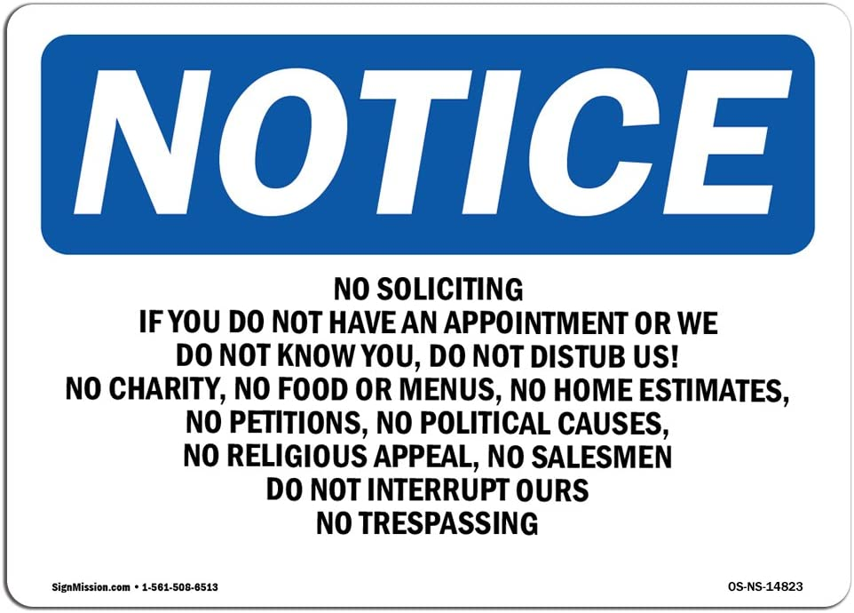 OSHA Notice Sign - No Soliciting If You Do Not Have an Appointment | Choose from: Aluminum, Rigid Plastic or Vinyl Label Decal | Protect Your Business, Work Site, Warehouse & Shop | Made in The USA