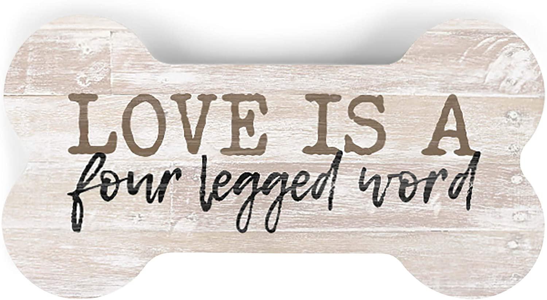 P. Graham Dunn Love is A Four Legged Word Bone Cream 5.25 x 2.75 Pine Wood Small Tabletop Plaque