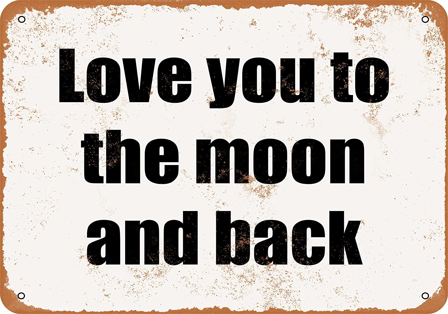 Wall-Color 10 x 14 Metal Sign - Love You to The Moon and Back - Vintage Look