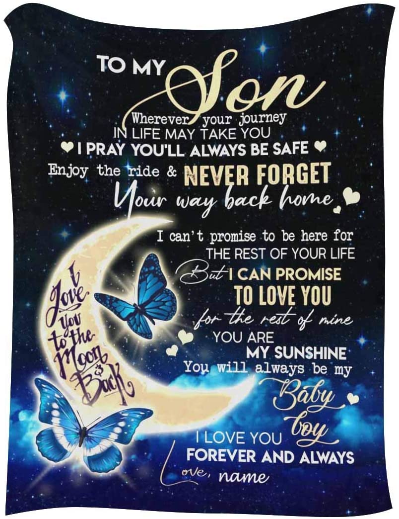 Personalized Throw Blanket with Name & Message to My Son from Mom Dad, I Can Promise to Love You for The Rest of Mine Butterfly Moon Soft Fleece Blanket 30