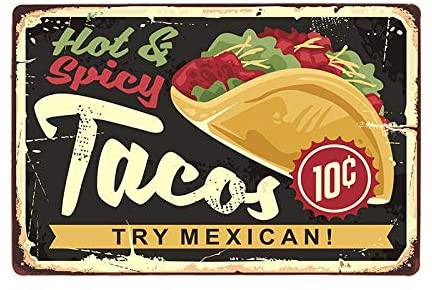 Hot and Spicy Tacos Try Mexican Iron Painting Metal Plate Tin Sign Vintage Retro Home House Man Cave Decor 12x8 inches