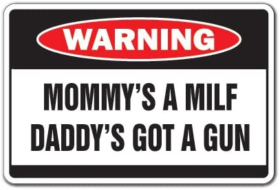 SignMission Mommy and Daddy Warning Sign   Indoor/Outdoor   Funny Home Décor for Garages, Living Rooms, Bedroom, Offices Mom Dad Father Mother Gag Funny Gift Mama Family Sign Wall Plaque Decoration