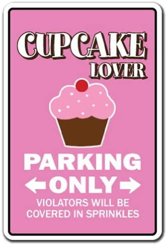 SignMission Cupcake Lover Parking Decal Bake Bakery Pastry Chef Cake Dessert | Indoor/Outdoor | 9