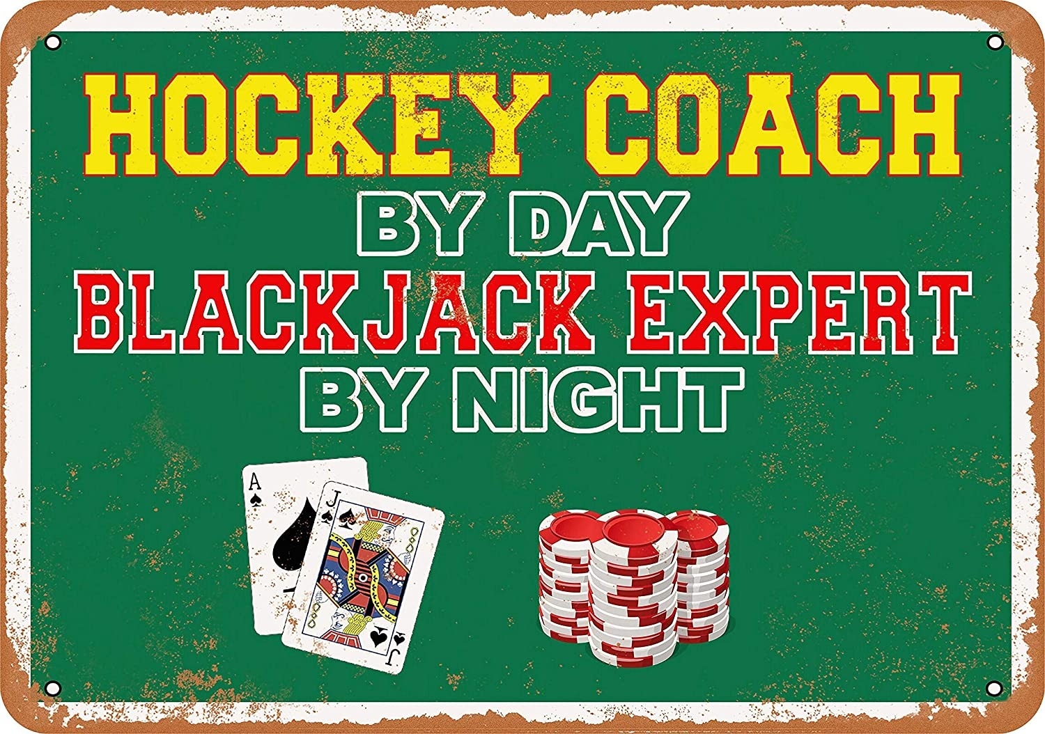Hockey Coach by Day, Blackjack Expert by Night Vintage Look 8x12 Inches Metal Tin Sign Retro - Wall Decor Plaque Poster