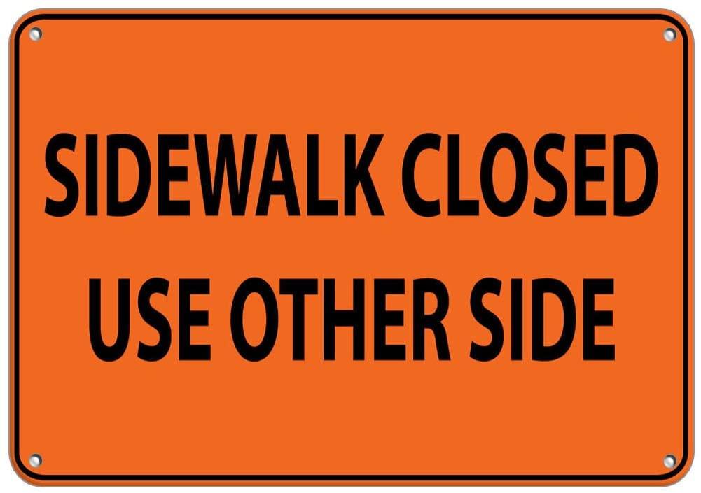 Sidewalk Closed Use Other Side Traffic Sign Vinyl Sticker Decal 8