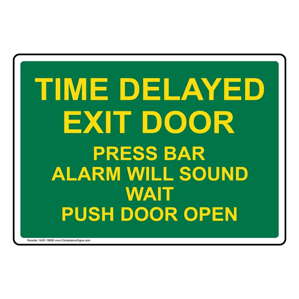 Time Delayed Exit Door Press Bar Alarm Will Sound Wait Push Door Open Label Decal, 5x3.5 in. 4-Pack Vinyl for Enter/Exit by ComplianceSigns