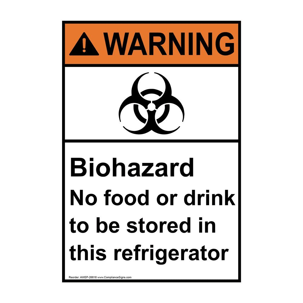 Vertical Warning Biohazard No Food Or Drink to Be Stored in This Refrigerator ANSI Safety Sign, 10x7 in. Plastic by ComplianceSigns