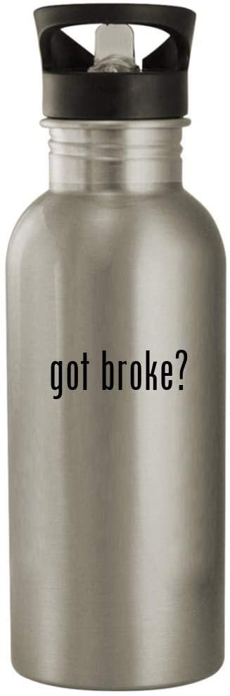 got broke? - 20oz Stainless Steel Outdoor Water Bottle, Silver