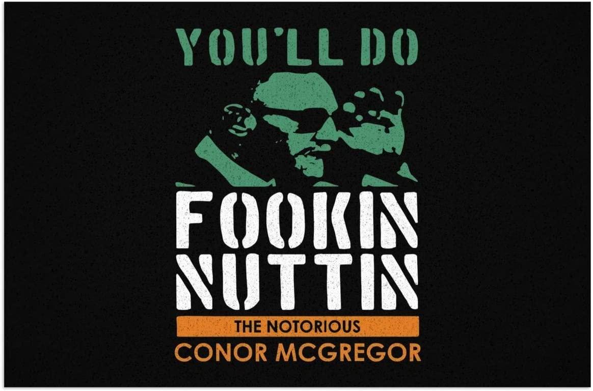 Nsafinhwv Conor McGregor 'You'll Do Fookin Nuttin Welcome Outdoor Door Mat, Indoor Entrance Non-Slip Doormats, Outside Patio PVC Rug Pad 40x60