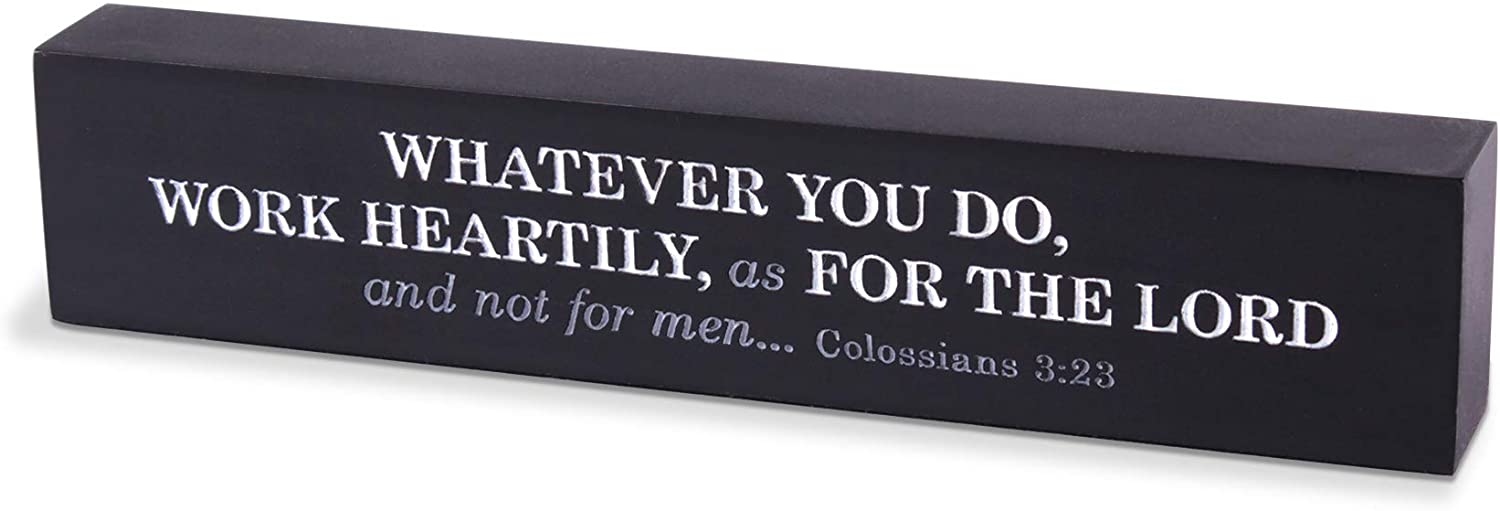 Lighthouse Christian Products Work Unto The Lord Matte Black Scripture Bar 7.25 x 1.5 Cast Stone Plaque