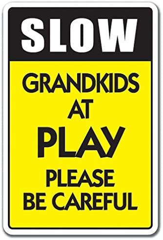Slow Grandkids at Play Aluminum Sign Children Kids Speed Limit Driving Traffic | Indoor/Outdoor | 10