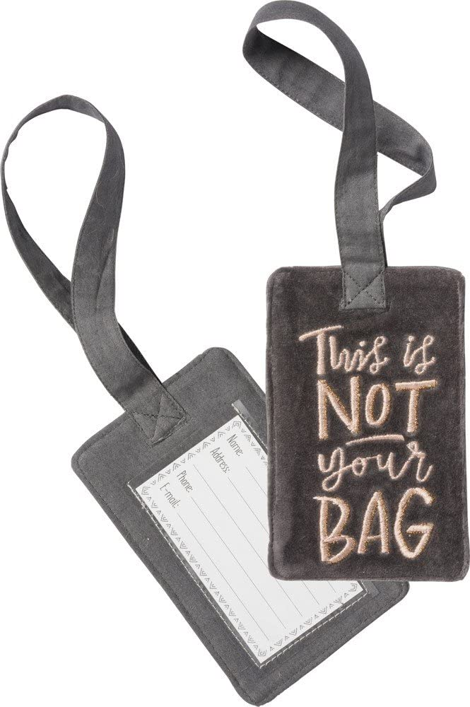 Primitives By Kathy Luggage Tag This Is Not Your Bag Luggage Accessories
