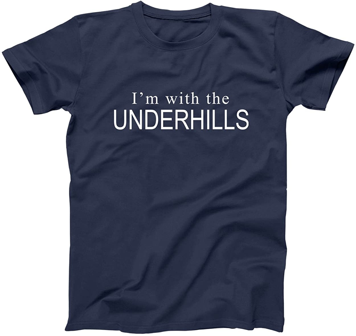 Donkey Tees Im with The Underhills Funny Old School Fletch Mens Shirt