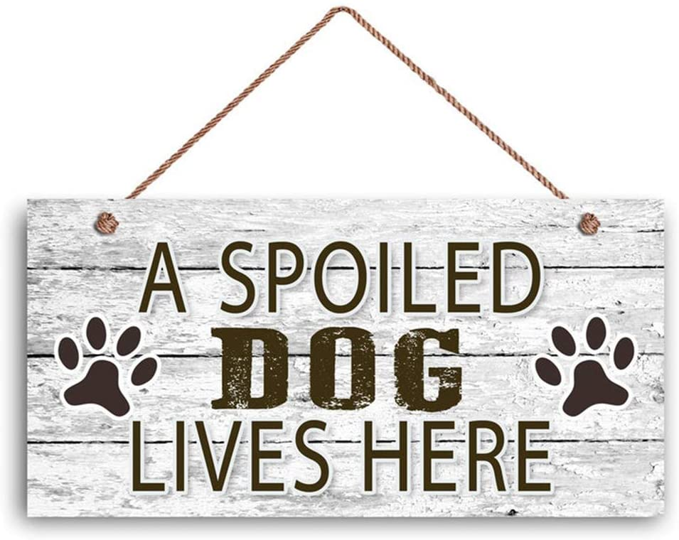 MAIYUAN Spoiled Dog Sign, A Spoiled Dog Lives Here, Dog Paw Prints, Rustic Decor, 12