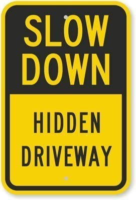 Warning Sign Slow Down, Hidden Driveway Sign Road Sign Business Sign 12X16 Inches Aluminum Metal Tin Sign M0608