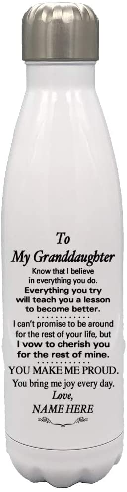 Personalized Custom 17 0z White Water Bottle- to Our Son - to Our Daughter - to Our Grandson - to Our Granddaughter - Graduation Birthday Wedding (My Granddaughter)