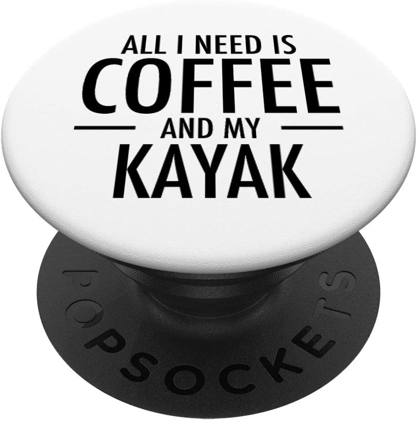 Coffee and Kayaks Cute Kayaking Gift for Kayakers Sports PopSockets Grip and Stand for Phones and Tablets
