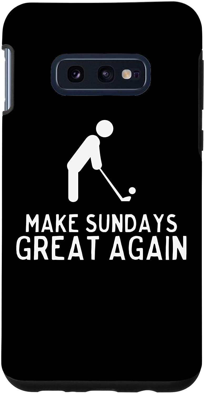 Galaxy S10e Make Sundays Great Again Funny Golf Player Golfer Gift Humor Case