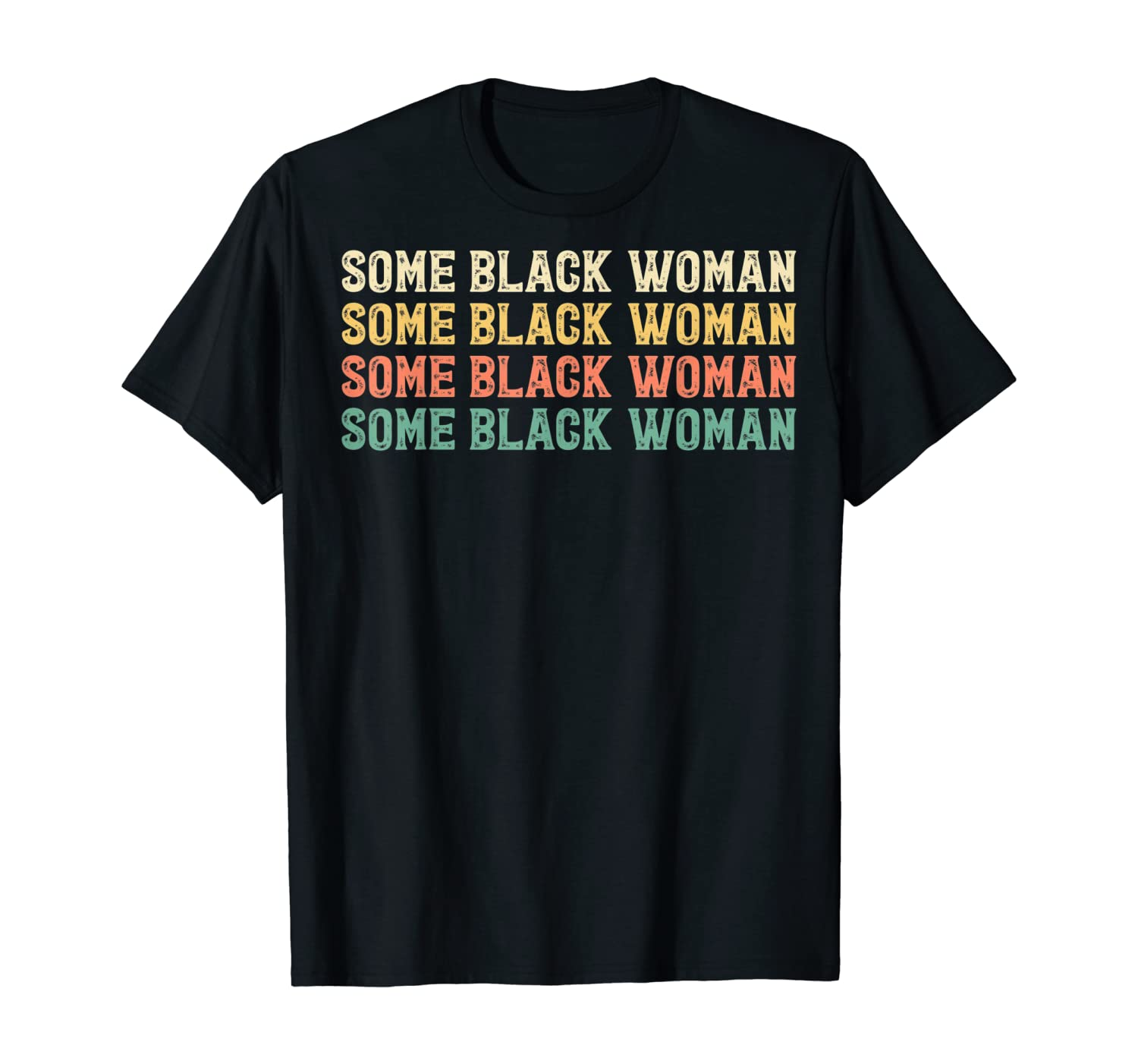 Some Black Woman Retro Vintage T-Shirt