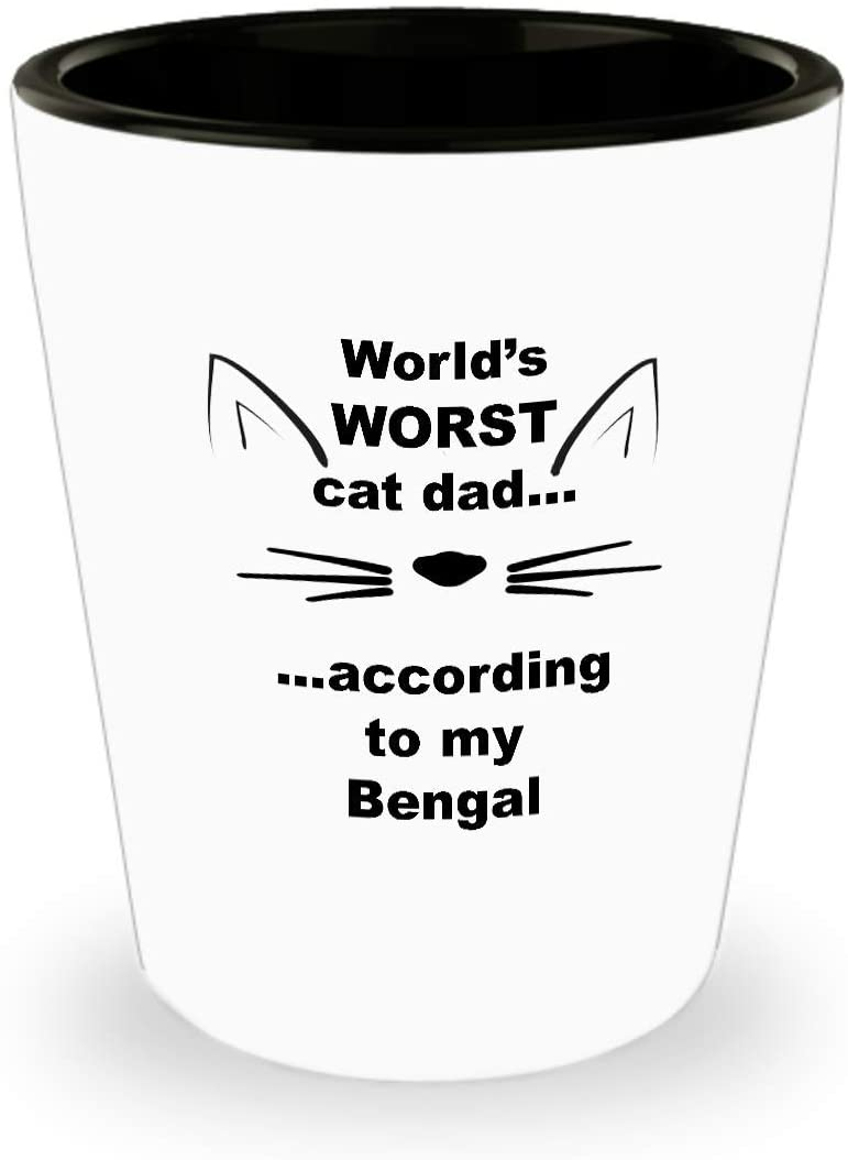 Bengal, World's Worst Cat Dad Dessert tequila shot glasses, Cat lover gift, Shotglass merchandise, Pet parents, Gifts for him