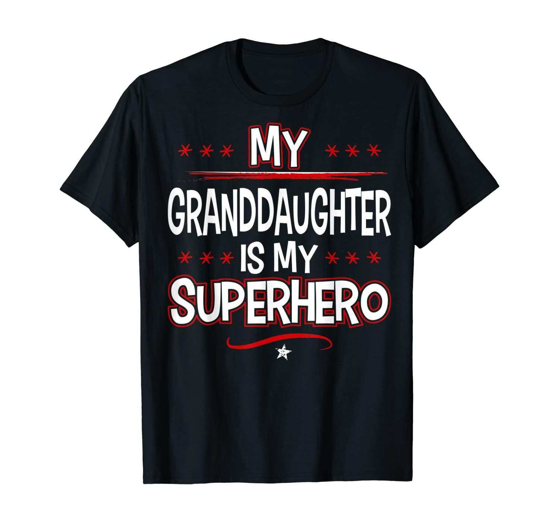 My Granddaughter is My Superhero T-Shirt
