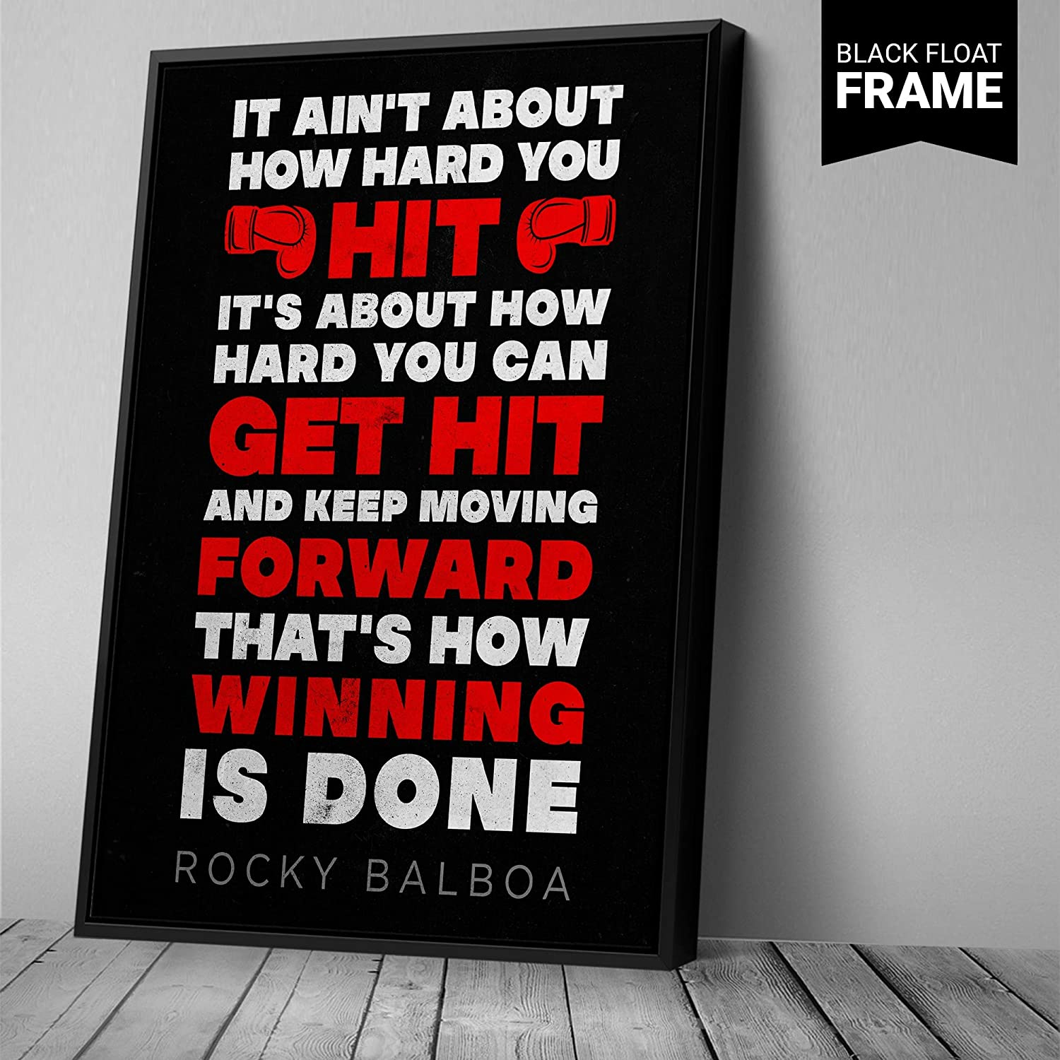 Rocky Balboa Quote Canvas Print | Motivational Quote Wall Art | Boxing Quote Canvas Print | It aint about how hard you hit | Sylvester Stallone Canvas Print Ready to Hang (45in x 30in Modern Black Framed, Rocky6)