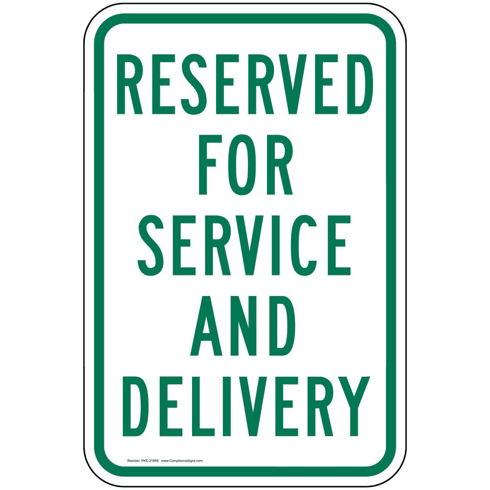 Reserved for Service and Delivery Sign, White Reflective, 18x12 in. with Center Holes on 80 mil Aluminum for Parking Control by ComplianceSigns