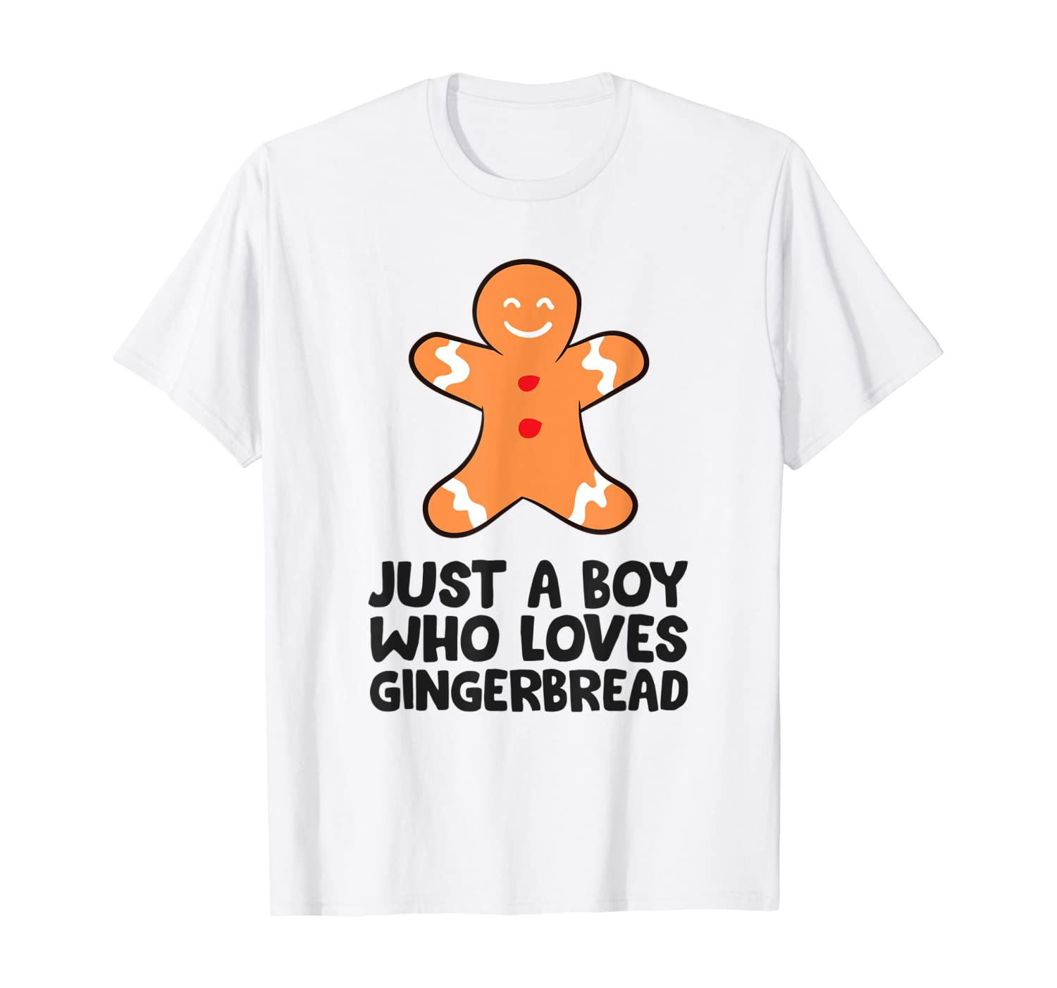 Christmas Gingerbread Just a Boy Who Loves Gingerbread T-Shirt