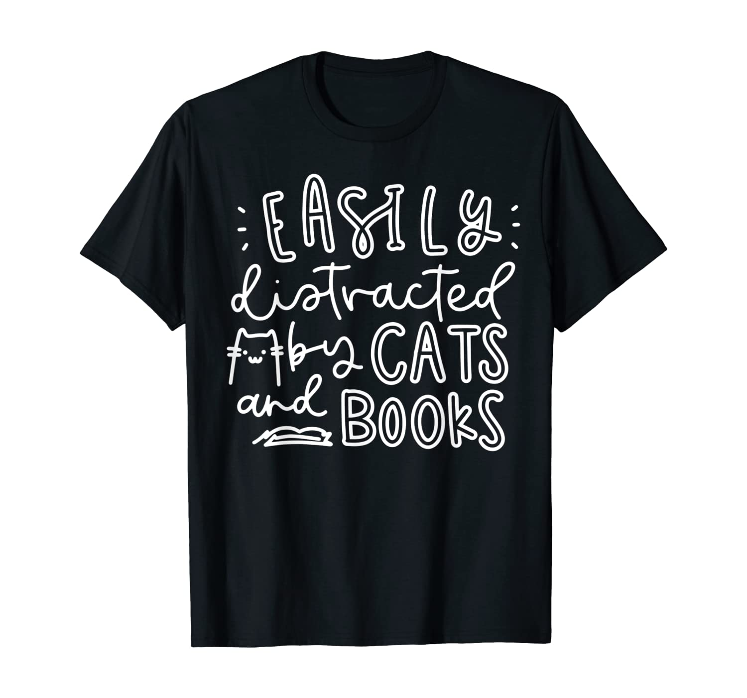 Easily Distracted Cats And Books Funny Gift For Cat Lovers T-Shirt