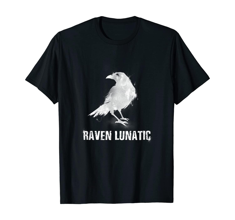 Raven Lunatic Goth Fun Bird Goth Gothic Gift Men Women Kids T-Shirt
