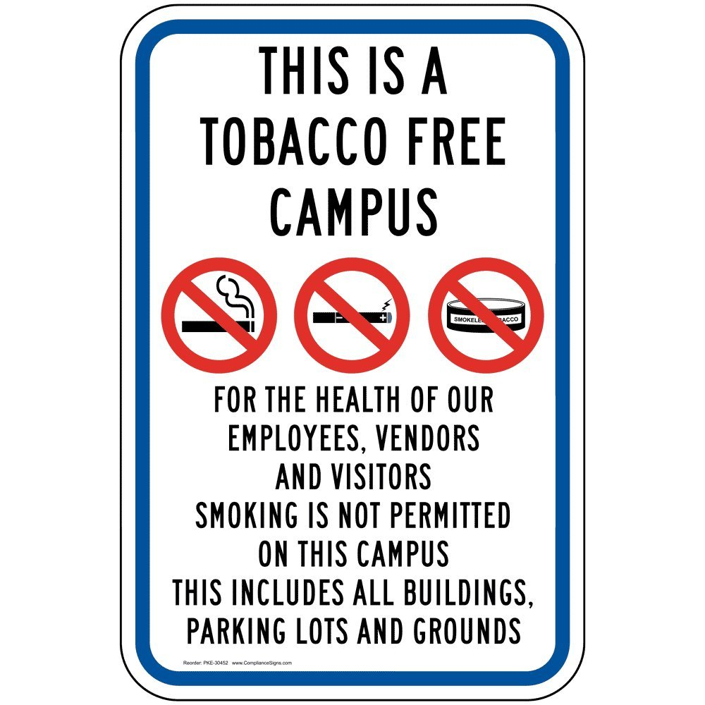 This is A Tobacco Free Campus Reflective Sign, White Reflective, 18x12 inch on 80 mil Aluminum for No Smoking Parking Control by ComplianceSigns