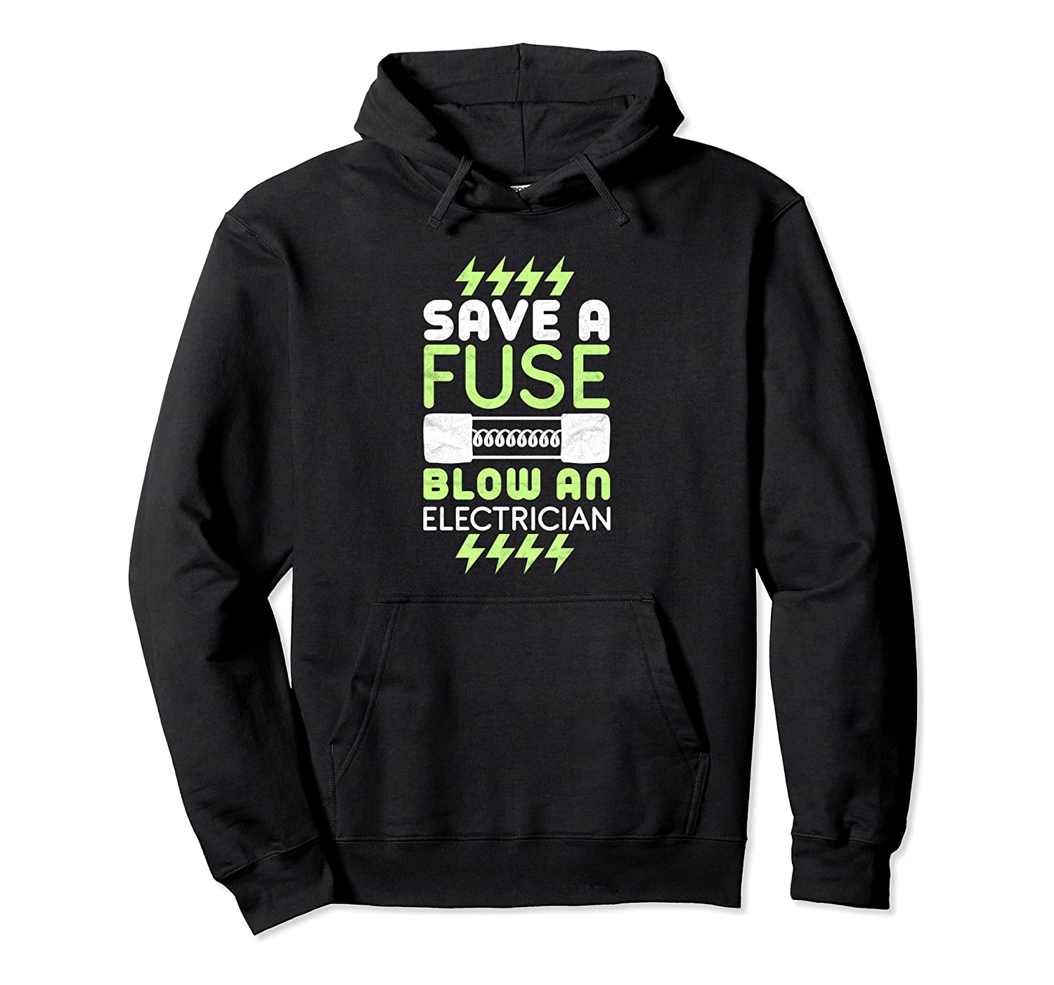 Electrician For A Funny Lineman Pullover Hoodie