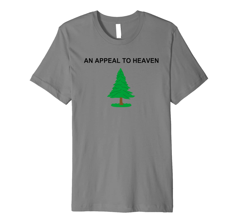An Appeal To Heaven Flag Premium T-Shirt