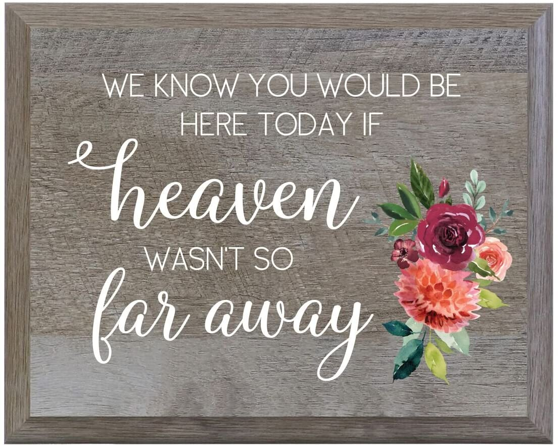LifeSong Milestones Heaven Wasnt so far Away Decorative Wedding Party Sign for Ceremony and Reception for Bride and Groom (6x8)