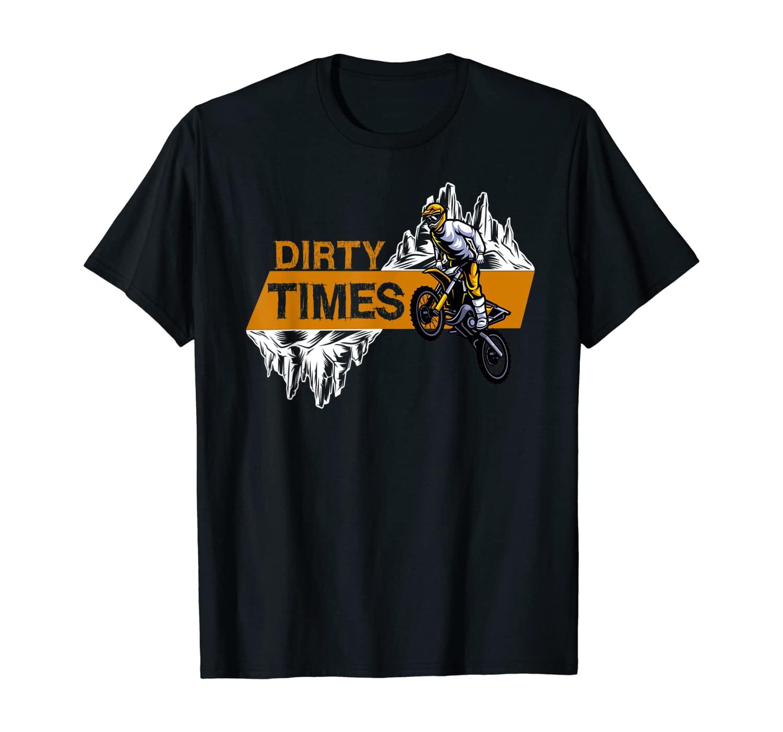 Dirt Bike Riding Gift - MX Motocross Supercross T-Shirt