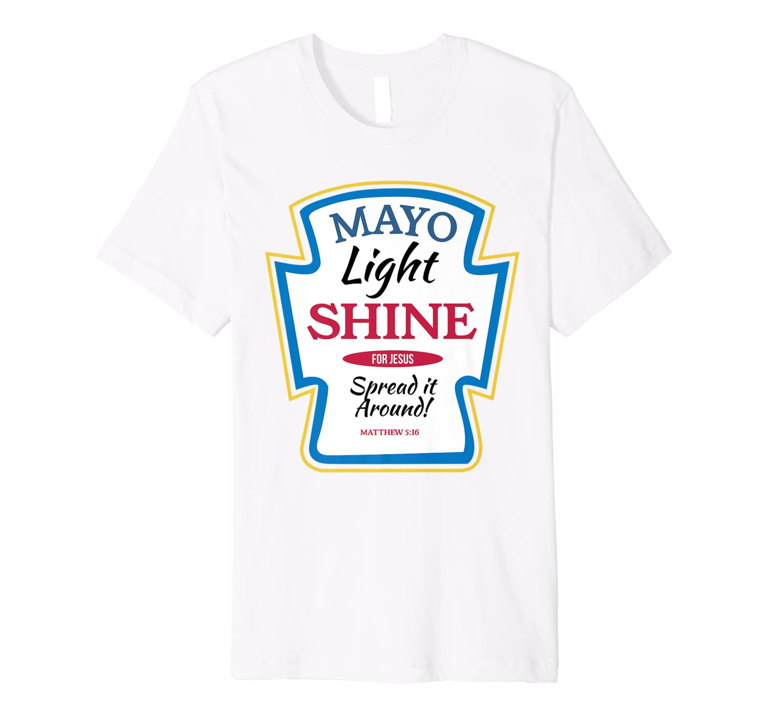 Christian Mayonnaise Mayo Bottle Shirt