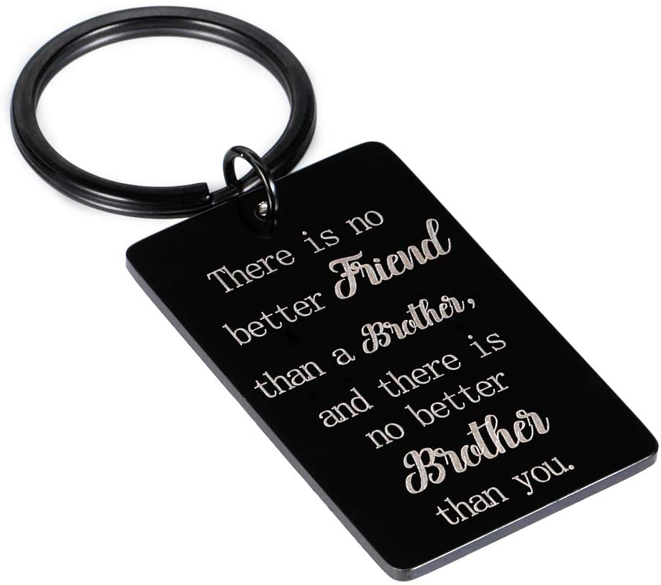Brother Gifts from Sister Brother Keychain Birthday Christmas Gifts for Brother in Law Men Boys Him Older Brother Big Brother Gifts from Little Brother There is No Better Brother Than You Sibling Gift